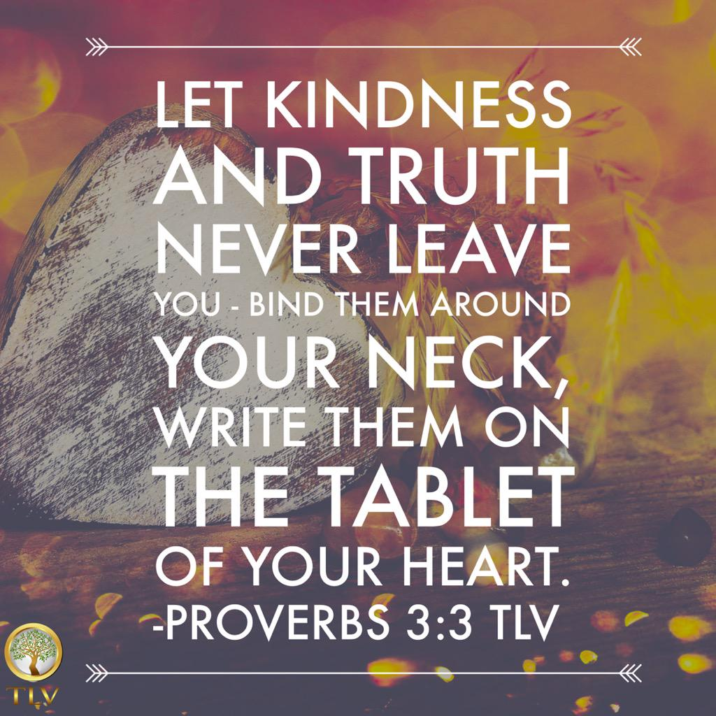TLV Daily Proverb: Proverbs 3:3 @TLVBible http://t.co/Ha3NdG9yVG