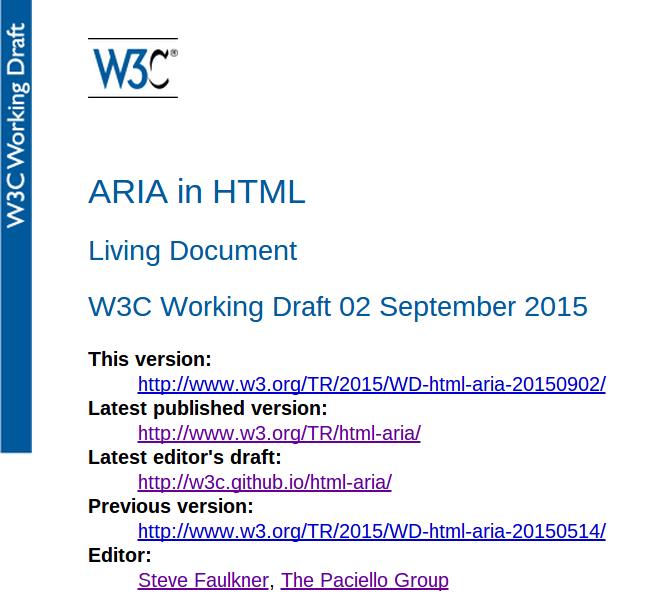 ARIA in HTML Living Document @W3C Working Draft 02 September 2015 http://t.co/u04GRpGat0  thanks to @sideshowbarker http://t.co/IvMjLhZVRu