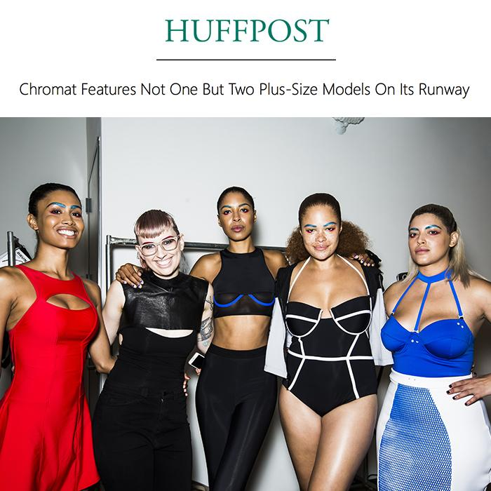 """""""We demanded diversity, and Chromat delivered."""" Thanks for the shout out @HuffingtonPost"""
