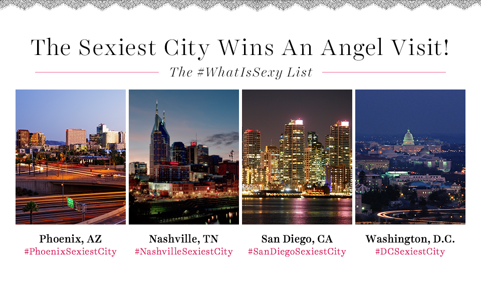 Which city deserves an Angel visit: San Diego, DC, Nashville or Phoenix? VOTE w/ ur city's hashtag! #WhatIsSexy http://t.co/zE5LSLWYVr