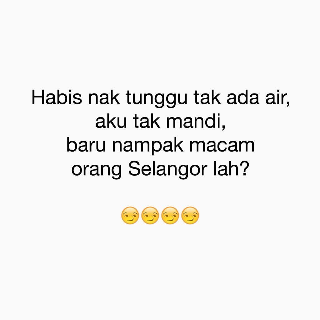 """""""Kau asal mana""""  """"Selangor lah""""  """"Tak nampak macam orang Selangor pun""""  .....  cc: @puspel   #twtkauasalmanasel http://t.co/o5aVC98Zp3"""