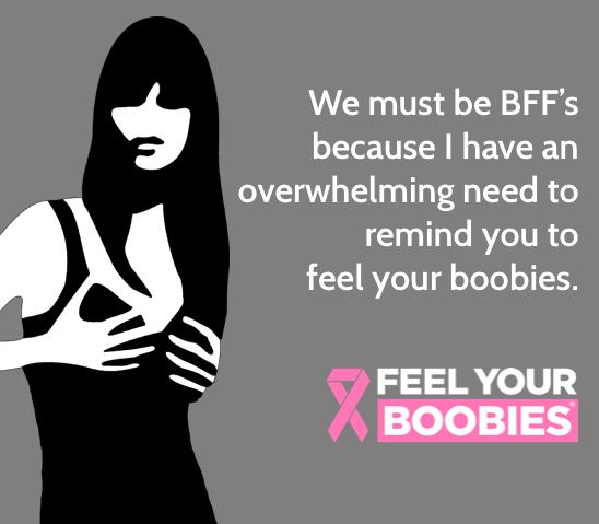 "Friends remind friends to ""feel their boobies"" #feelyourboobies #natlfybweek #areyoudoingit http://t.co/XAU9ERUz9m"