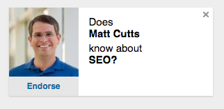 """LinkedIn wants to know if @mattcutts knows anything about SEO. Can't find the """"more than we want him to"""" button. ;) https://t.co/HHz8kxGaoF"""