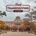 From our Aggie family to yours! Happy Thanksgiving, Ags! https://t.co/t71DK6kO7Q