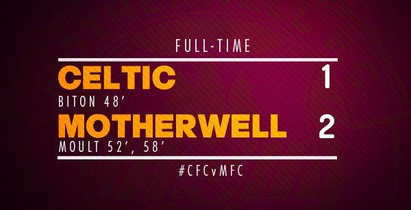Celtic 1 - 2 Motherwell https://t.co/wkigbqgsmn
