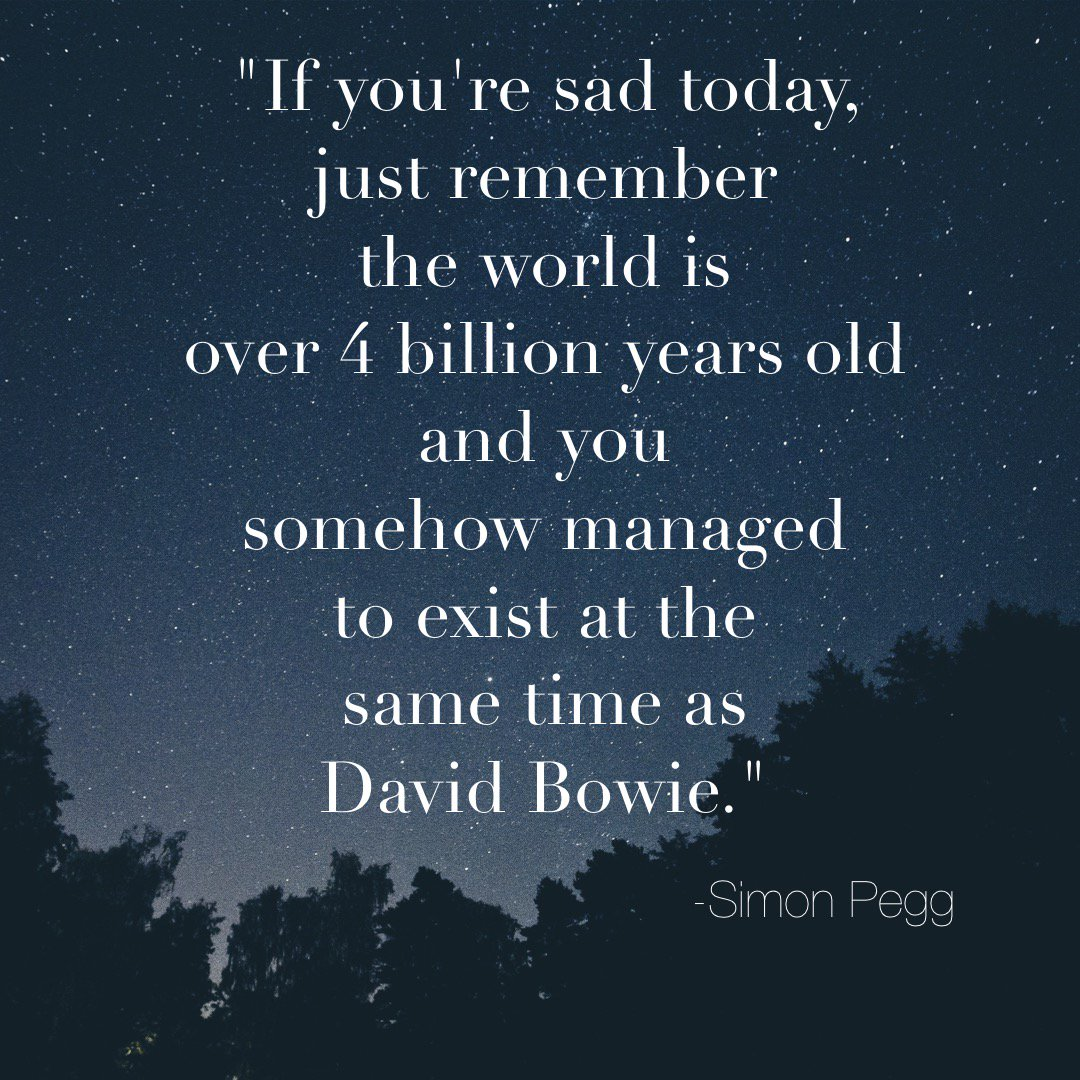 Simon Pegg said it best. ⚡️  #RIPDavidBowie https://t.co/Y6oCz3KMsm