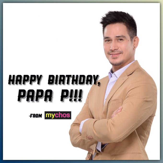 Happy Birthday to the Ultimate Heartthrob, Piolo Pascual. We love you always, Papa P!!!