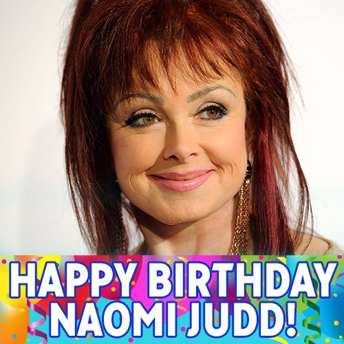 Happy Birthday, Naomi Judd! The country music singer turns 70 today.