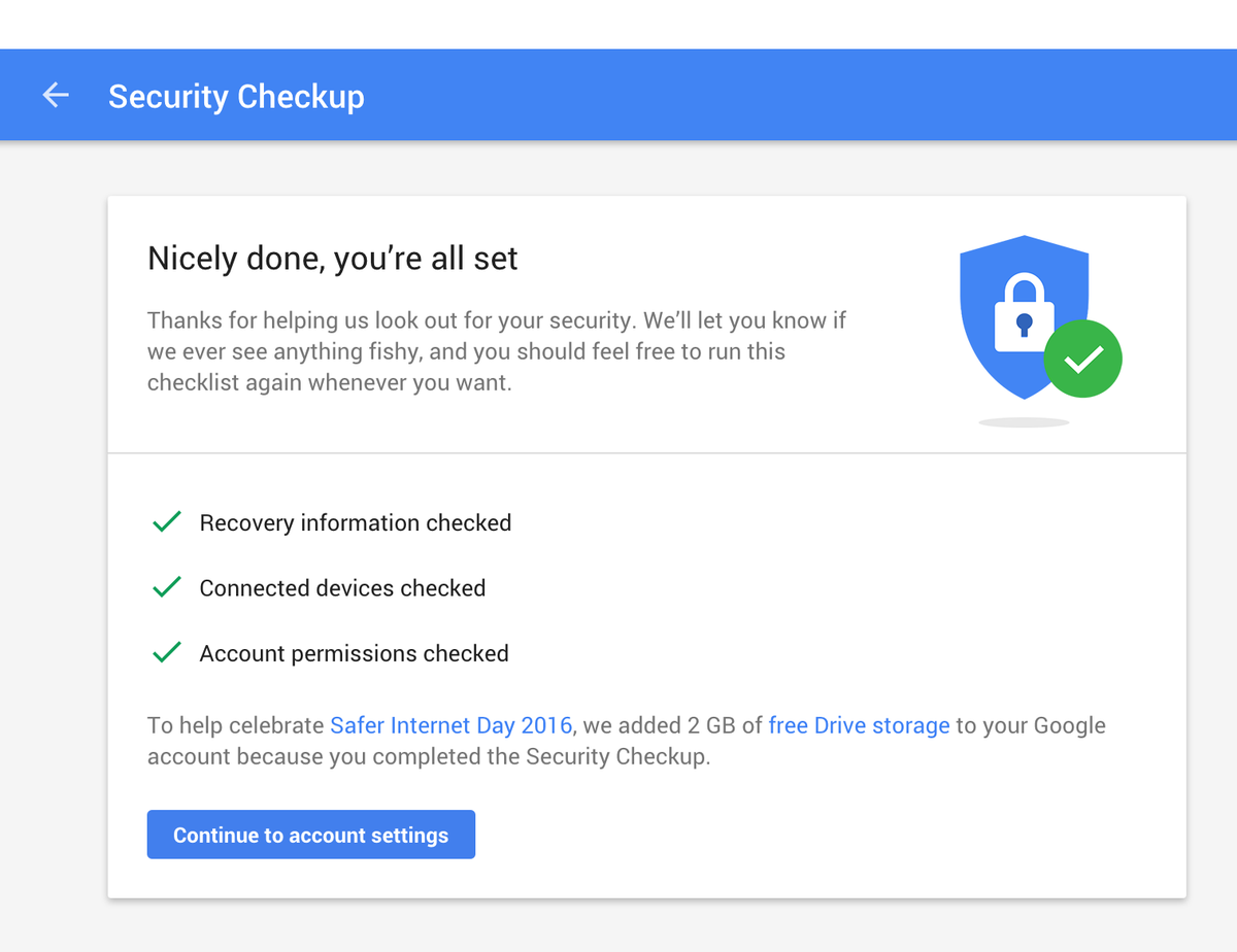 Happy #SaferInternetDay! Take a 2-minute Security Checkup and get a 2GB Drive storage bump. https://t.co/T0gvvy78Ed https://t.co/z1YhDhpefq