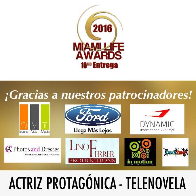 #MiamiLifeAwards Actriz Protagónica  Telenovela nominada: @BLANCASOTOTM ¡Vota en https://t.co/LpuWBK7ghN hoy! https://t.co/jdeDAxU9d6