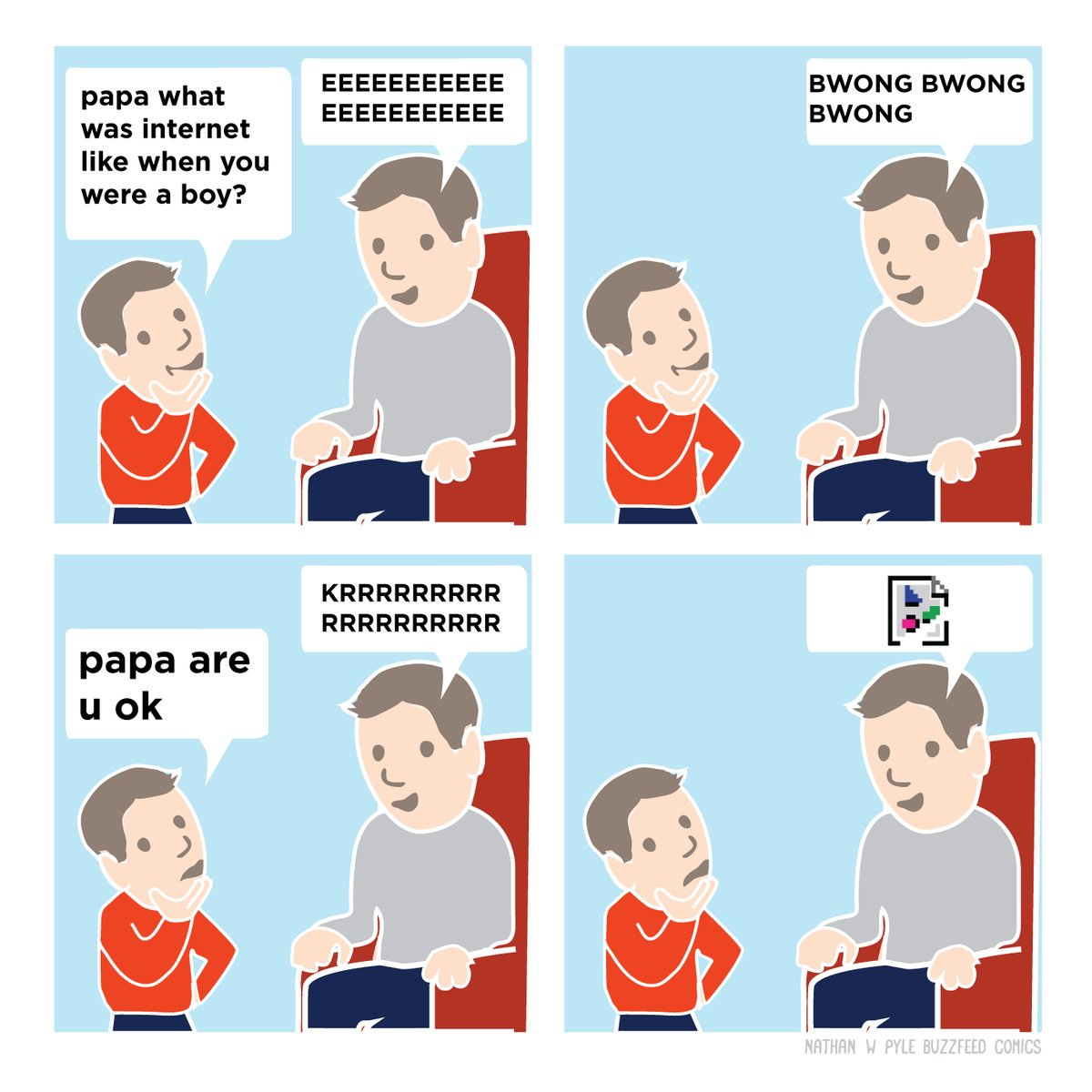 """Papa, what was internet like when you were a boy?"" https://t.co/RFwP7p57JU"