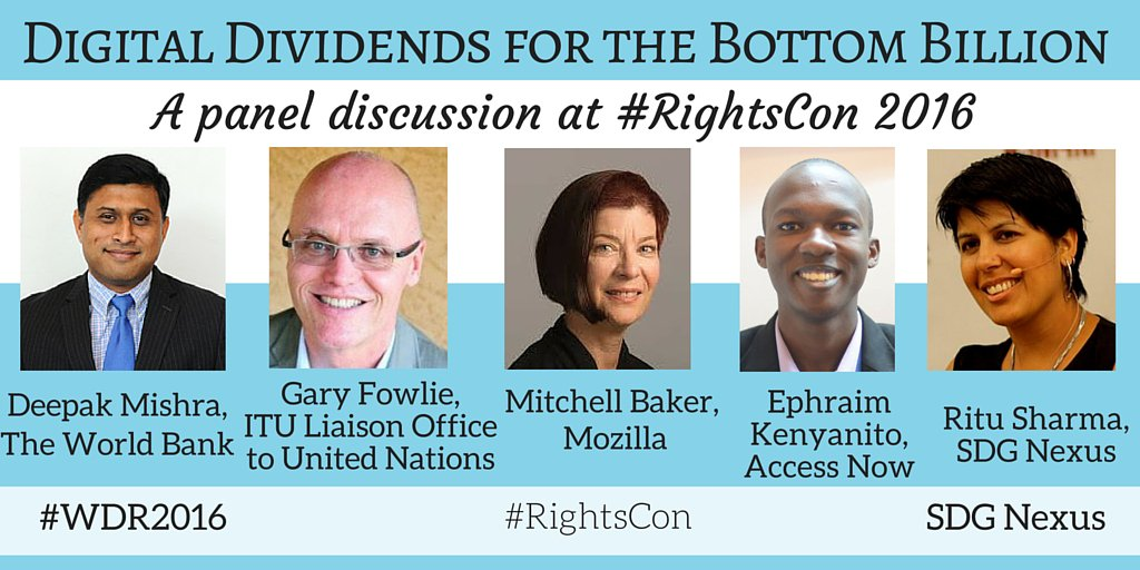 TODAY: @ritusharma1 hosting a panel discussion on #WDR2016 & #DigitalDividends. Watch for #RightsCon 2:30 PST. https://t.co/Uf12g0ZCH0