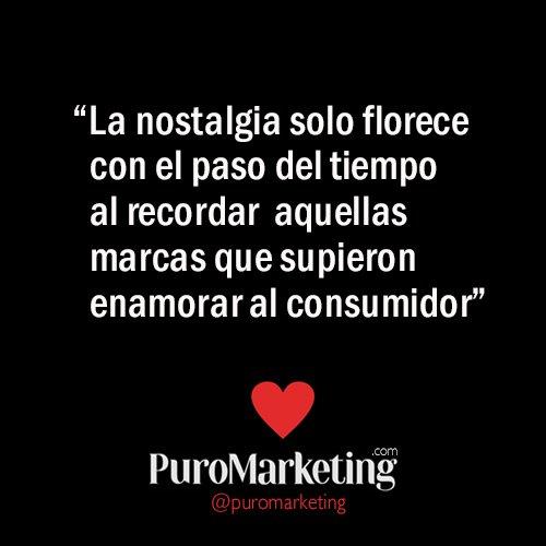 """""""La nostalgia solo florece con el tiempo al recordar aquellas marcas que supieron enamorar al consumidor"""" #marketing https://t.co/11Y4urzJEG"""
