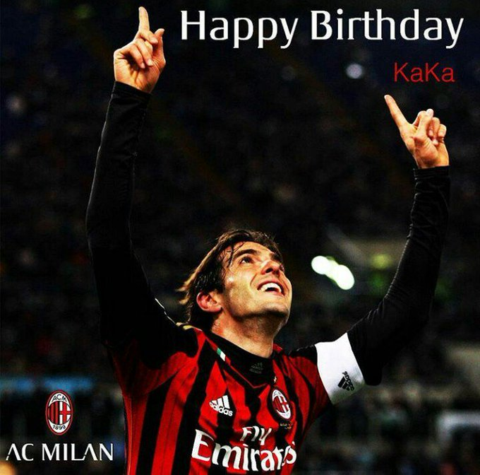 Happy Birthday to My Favourite footballer  Ricardo Izecson dos Santos kaka