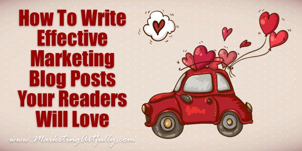 How To Write Effective Marketing Blog Posts Your Readers Will Love | #ContentMarketing https://t.co/rfSZrnIJ5O https://t.co/hUOEN6c3Wg