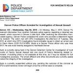 ALERT: #Denver Police Officer Arrested for Investigation of Sexual Assault https://t.co/N4sPqGmiGD