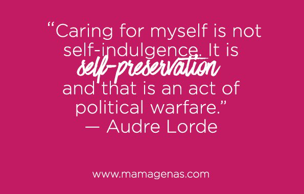 """Caring for myself is not self-indulgence, it is self-preservation...""—Audre Lorde #dailyfluff @mamagena https://t.co/1Zc6ZUimDg"
