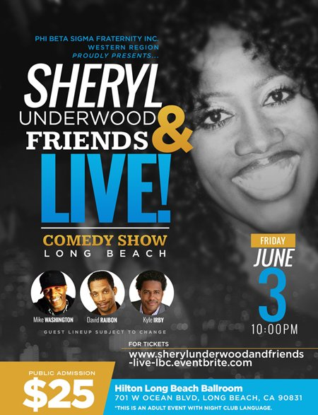 #PhiBetaSigma Western Region presents @sherylunderwood June 3rd Live in #LongBeach https://t.co/qFLswvJzB3 #comedy https://t.co/bZ09Tpyv6u
