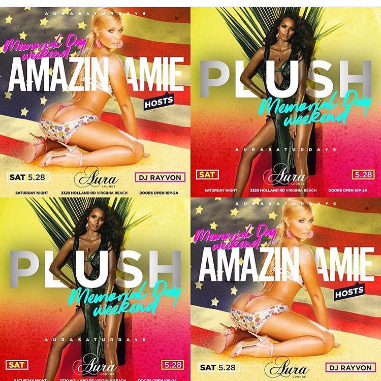 #Plush #AuraSaturdays this #MemorialDayWeekend hosted by the lovely @AmazinAmie ..Ladies free b4 11pm https://t.co/uSWoml7BAD }