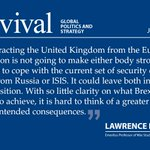 """Exclusive FREE essay: """"#Brexit and the Law of Unintended Consequences"""" by Lawrence Freedman https://t.co/AghUpBOWMG https://t.co/B1FqNdFA2y"""