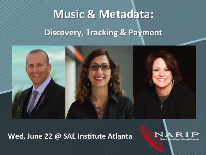 NARIP Music & Metadata: Discovery, Tracking & Payment, Jun 22 @SAEAtlanta Rgstr -> https://t.co/rtFvswfDQ7 #NARIPmet https://t.co/AmSslxVUil