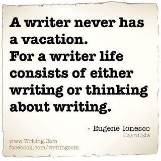 A writer never has a vacation. For a writer life consists of either writing or thinking about writing #RealYou https://t.co/T1iONlRRmH