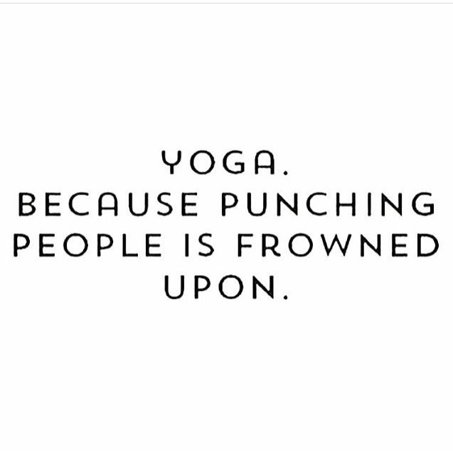 One of the benefits of #yoga we don't talk about. Happy Friday. Try not to punch anyone this weekend. #FridayFunny https://t.co/7YPZmL9XhN