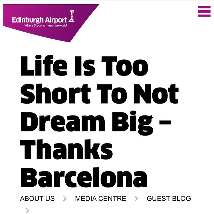 RT @RuthDonaldson: Check out my 3rd @EDI_Airport blog: Life Is Too Short To Not Dream Big – Thanks Barcelona http…