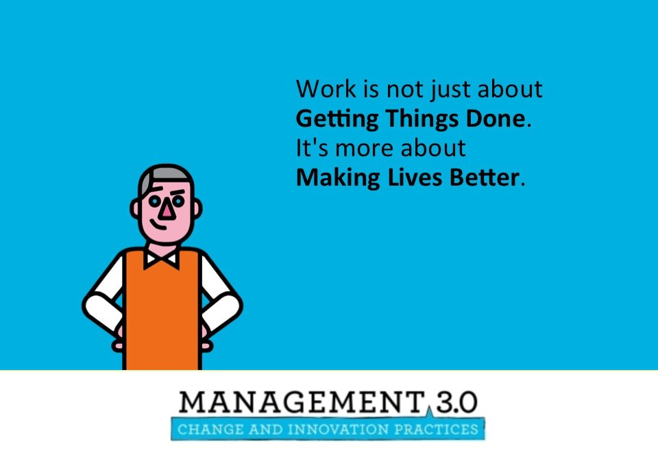 Work is not just about Getting Things Done. It's more about Making Lives Better. @Management30 https://t.co/RlaCf7PpSk