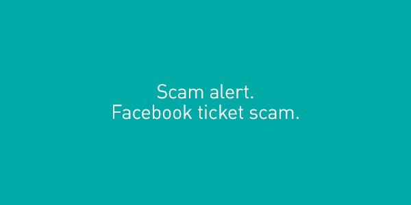 A ticket scam using our name has recently surfaced. Please help us spread the word.