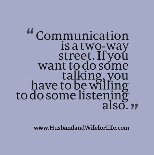 Communication is a two-way street. If you want to talk, you have to be willing to listen also. #marriage #love https://t.co/O9WmlZgBWO