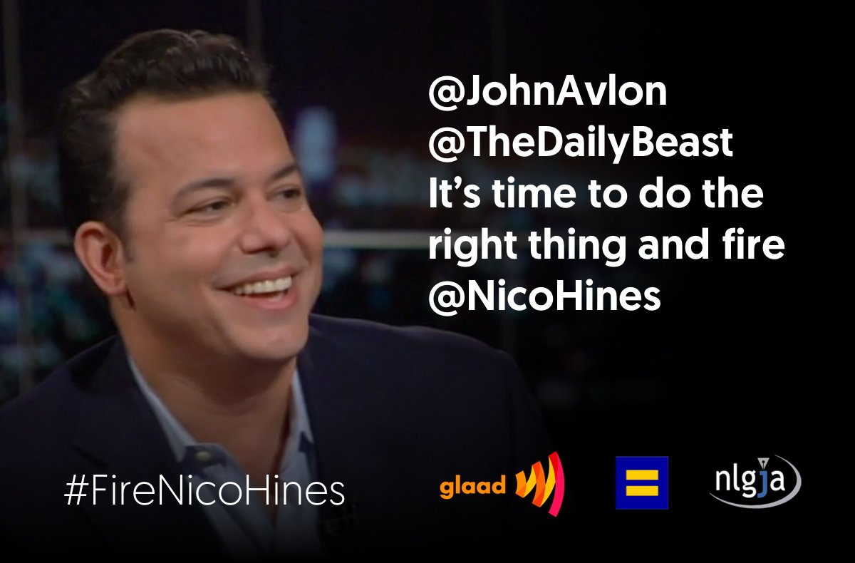 .@JohnAvlon @thedailybeast It's time to do the right thing and fire @NicoHines #FireNicoHines #lgbt https://t.co/CTEfvac3MQ
