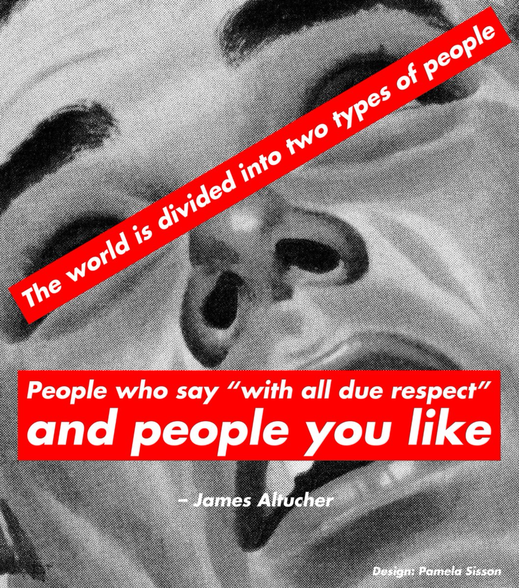 "There are two types of people: the ones who say, ""with all due respect"" and...the people you like. https://t.co/IoKNZmx0OH"