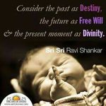 Consider the past as destiny, the future as free will & the present as divinity! - Gurudev @SriSri #mondaymotivation https://t.co/gnTFn6Z8Ae