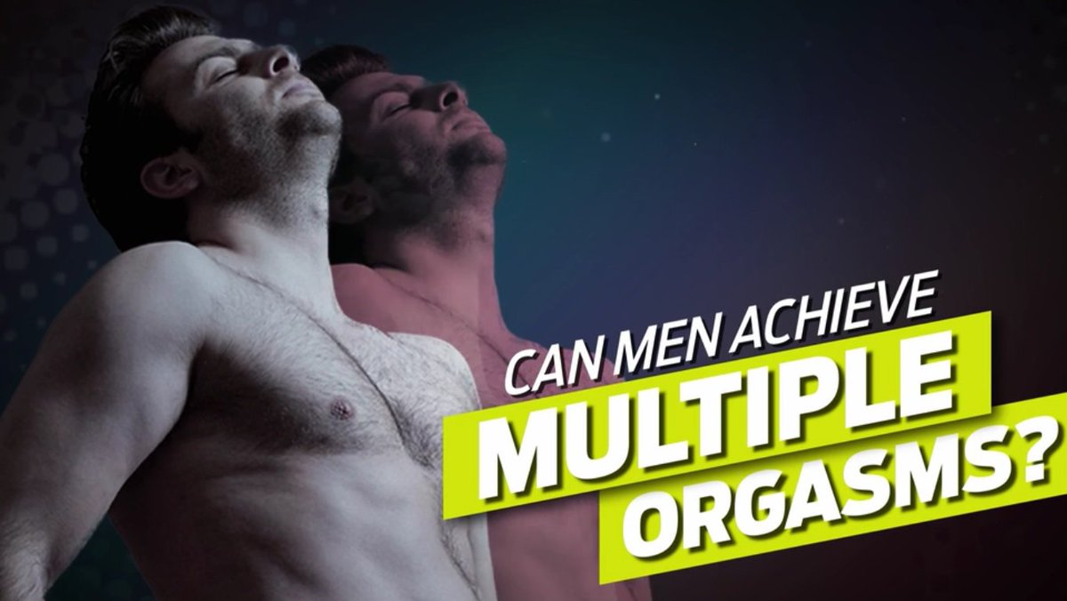 How do men have multiple orgasms
