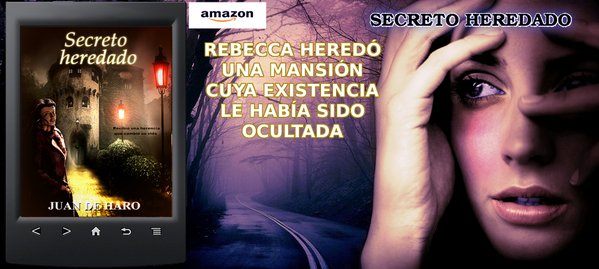 SECRETO HEREDADO, by Juan De Haro. Léela antes de que te cuenten el final https://t.co/Wrbu9tjQjF #romance #Kindle https://t.co/WtPnuio1kn
