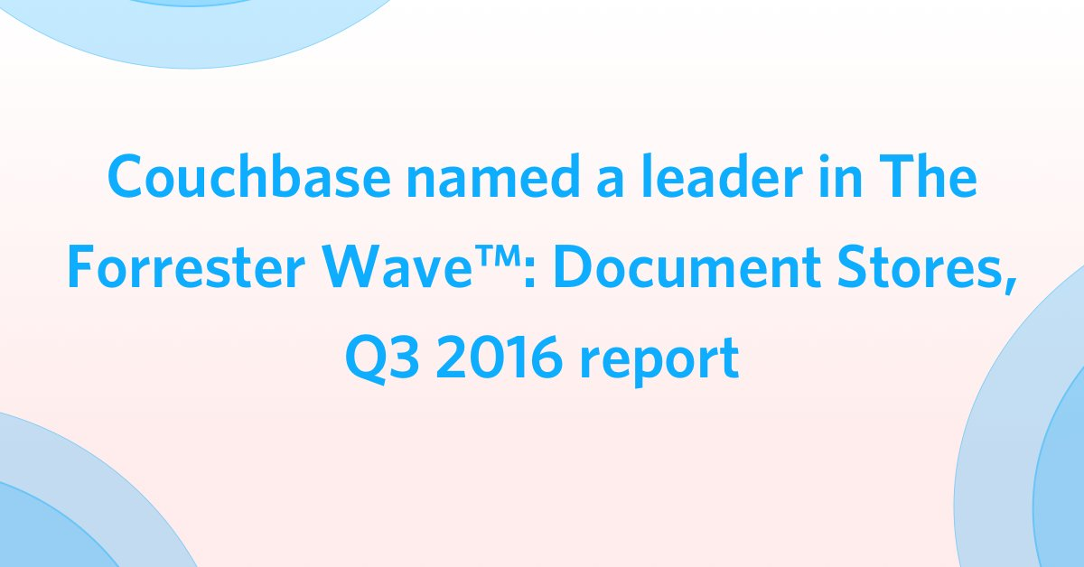 "#Couchbase named a ""Document Stores Leader"" by Independent Research Firm. Get the report: https://t.co/IjDy7093ge https://t.co/wY6TgxReov"