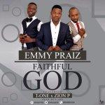 Emmypraiz – Faithful God Ft. T-One & Zion P (Prod by T-One)@emmypraiz10 https://t.co/N57tvEkG1P https://t.co/luInZyXPhx