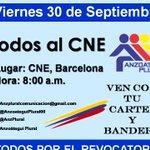 Todos al CNE: Viernes 30 de Septiembre, a las 8:00am https://t.co/5Xu4gfhFGy vía @MARIRISR