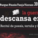 Recital de poesía hoy parque Pinzón Tunja #SiALaPaz Los esperamos https://t.co/dpW7s4n1EJ