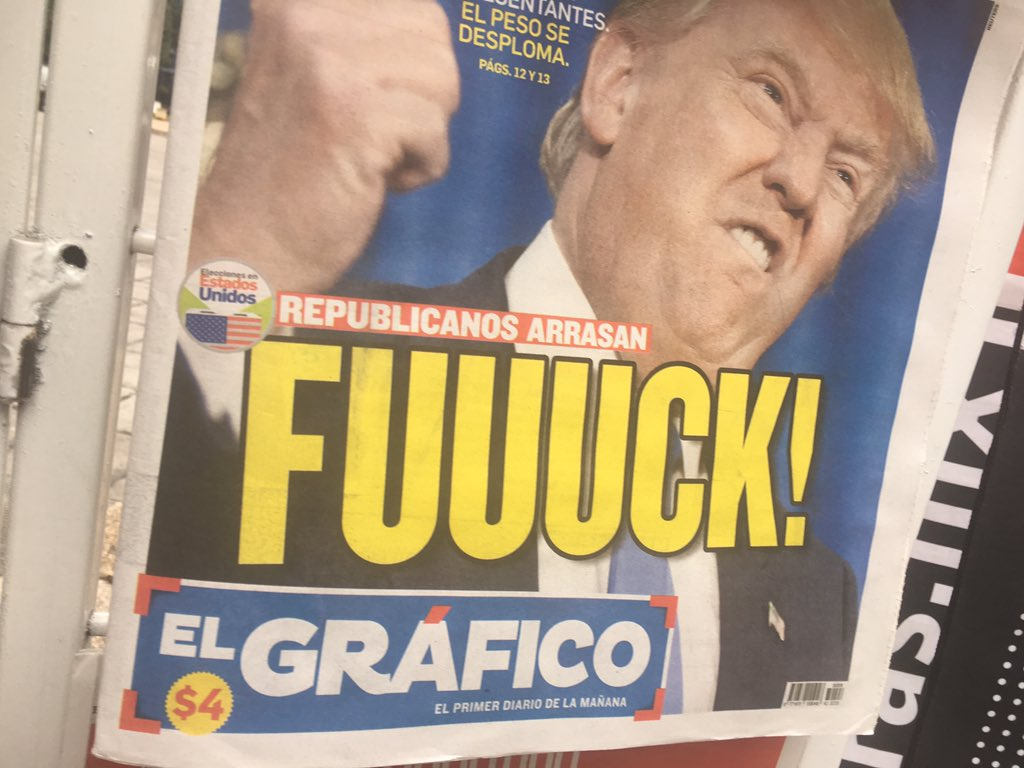 Mexican newspaper headline of the day. #election2016 https://t.co/mDDcNZ0cgD