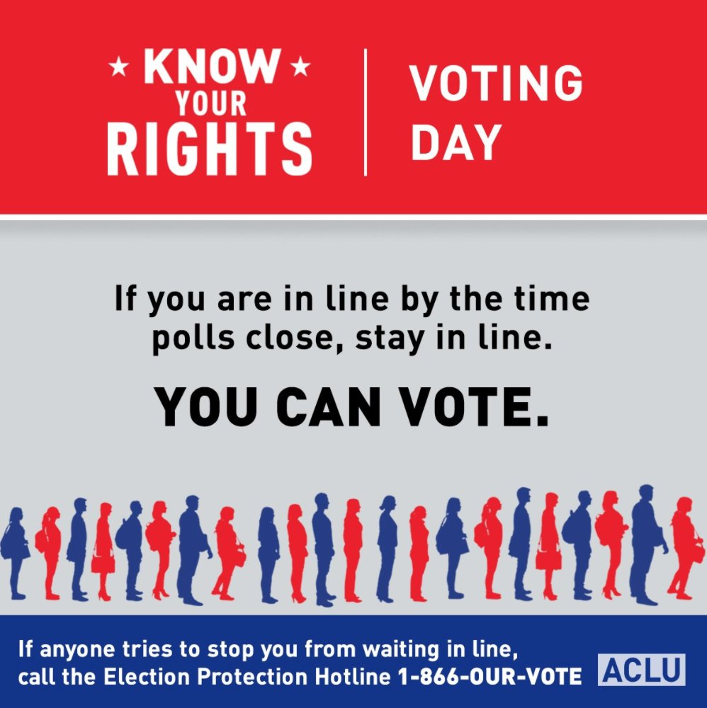 PSA from the @ACLU — If you are in line by the time the polls close, stay in line. #ElectionDay https://t.co/rqQxaVOGnY