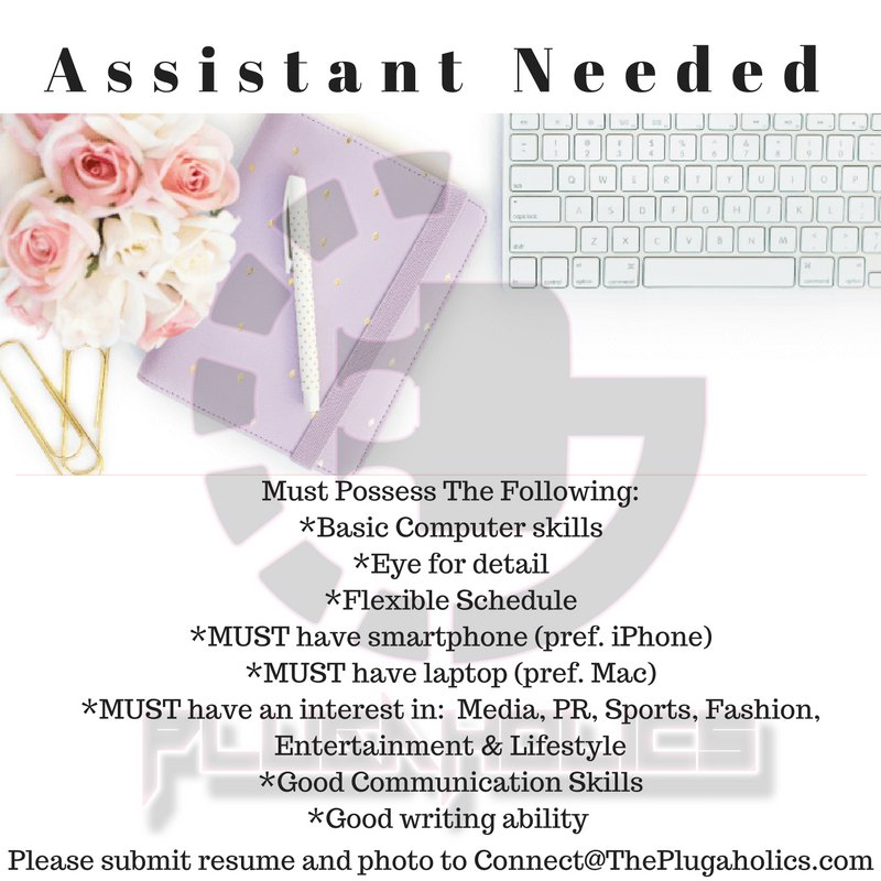 Seeking an #ATL Assistatant #HELP #Assistant #PR #Entertainment #Marketing #Events Connect@ThePlugaholics.com https://t.co/t0HDOKZmWv