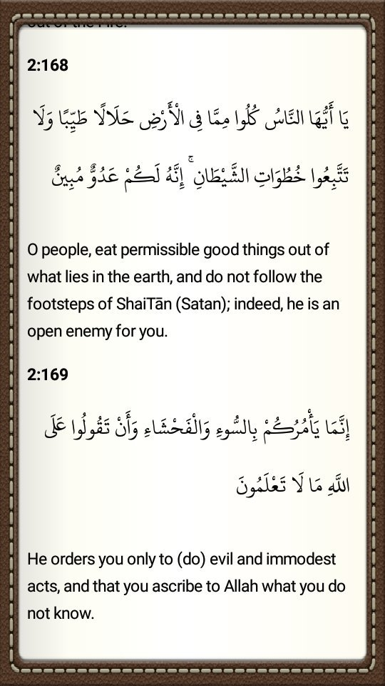 Do not follow the footsteps of Satan. He is an open enemy for you. #Quran Al- Baqarah. (168 & 169) https://t.co/Qj2wpUrCdg