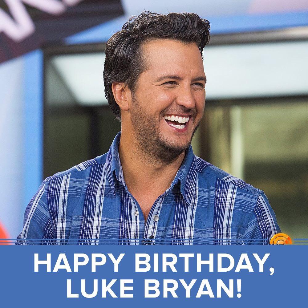 Happy birthday to Luke Bryan. Hope that he has a wonderful birthday