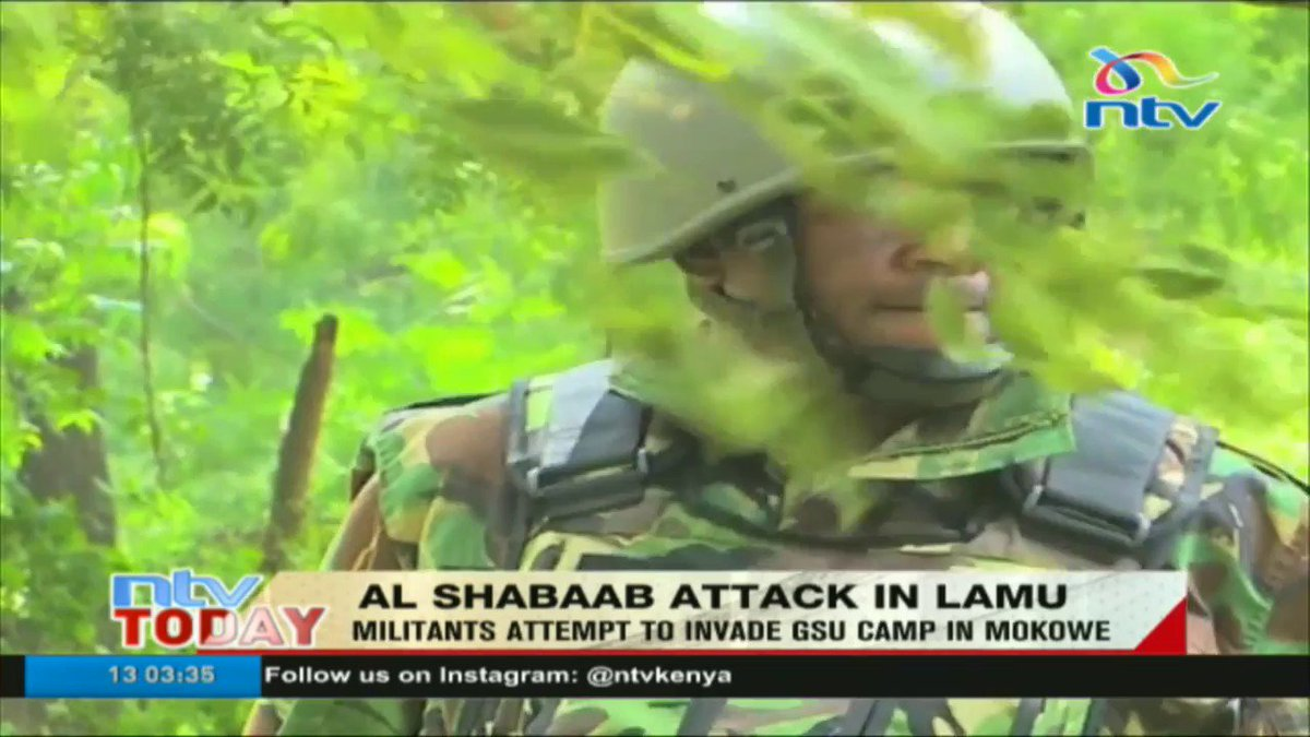 Al Shabaab militants attempt to invade GSU camp in Mokowe