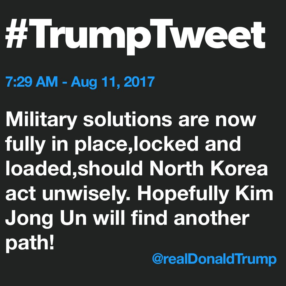 "President Trump tweets that ""military solutions"" are ""fully in place, locked and loaded."""