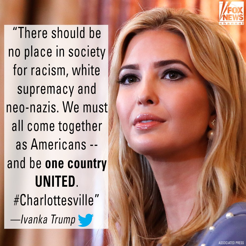 In a tweet yesterday, @IvankaTrump condemned white supremacy in #Charlottesville.