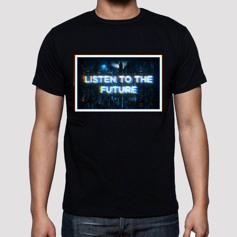 ��  Listen To The Future ��   the shirt - now available  https://t.co/PUnF7KNMFH https://t.co/VrSNRGeKR8
