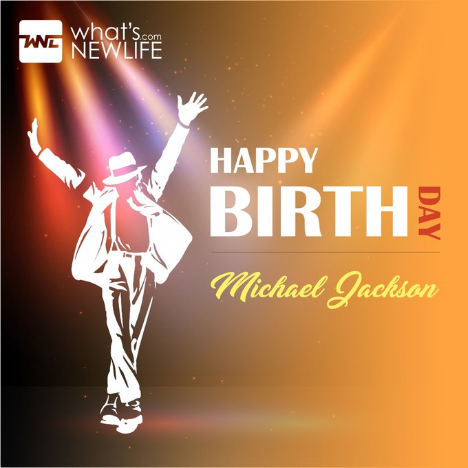wishing you a very Happy Birthday Michael Jackson.